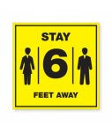 Stay 6 Feet Away Aluminum Sign COVID-19 Signs